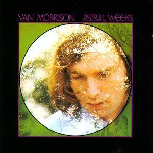Van Morrison: Astral Weeks - Cover