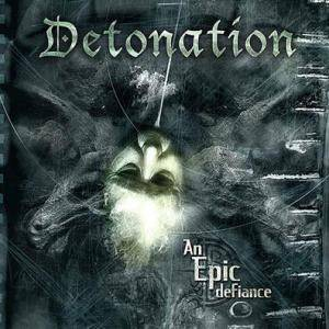Detonation: Epic Defiance, An - Cover