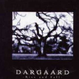 Cover - Dargaard: Rise And Fall