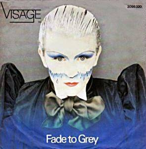 "Visage: Fade To Grey (7"") - Bild 1"
