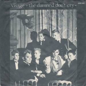 Visage: Damned Don't Cry, The - Cover