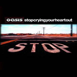 Oasis: Stop Crying Your Heart Out - Cover