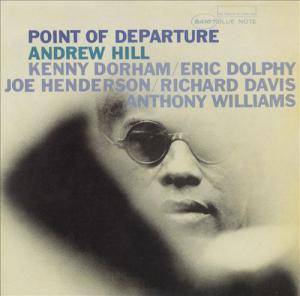 Andrew Hill: Point Of Departure - Cover