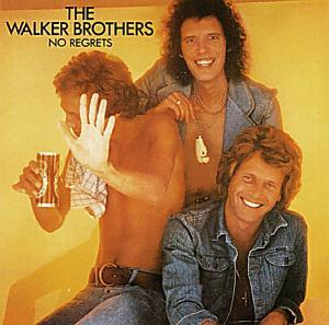 Walker Brothers, The: No Regrets - Cover