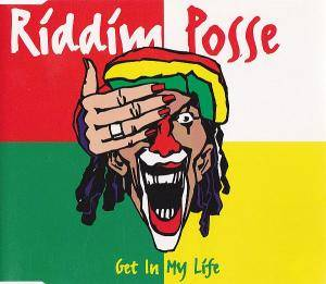 Cover - Riddim Posse: Get In My Life