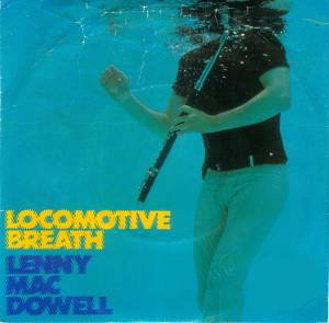 Lenny Mac Dowell: Locomotive Breath - Cover