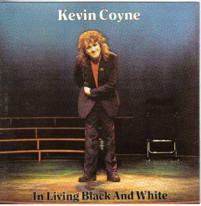 Cover - Kevin Coyne: In Living Black And White