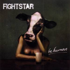 Cover - Fightstar: Be Human