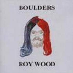 Roy Wood: Boulders - Cover