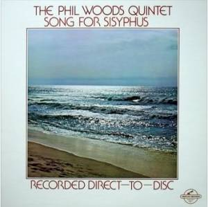 Cover - Phil Woods: Song For Sisyphus