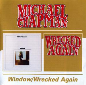 Michael Chapman: Window / Wrecked Again - Cover