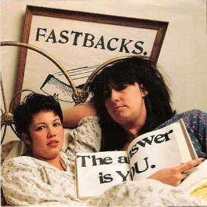 Cover - Fastbacks: Answer Is You, The