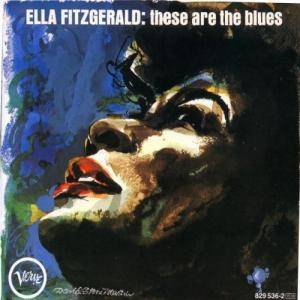 Ella Fitzgerald: These Are The Blues - Cover