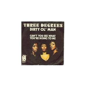 The Three Degrees: Dirty Ol'  Man - Cover