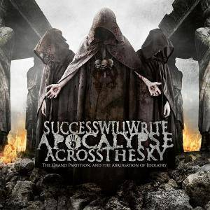 Success Will Write Apocalypse Across The Sky: The Grand Partition And The Abrogation Of Idolatry (CD) - Bild 3