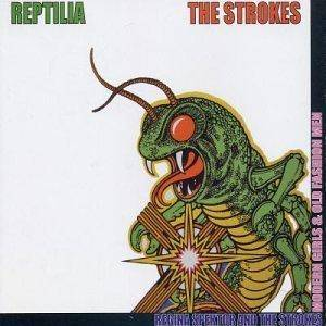 The Strokes: Reptilia - Cover