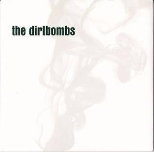 Cover - Dirtbombs, The: Merit