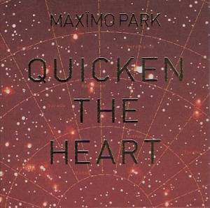 Maxïmo Park: Quicken The Heart - Cover