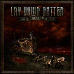 Lay Down Rotten: Gospel Of The Wretched (CD) - Bild 1