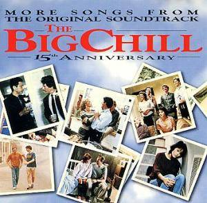 Big Chill - More Songs From The Original Soundtrack, The - Cover