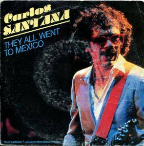 Cover - Carlos Santana: They All Went To Mexico