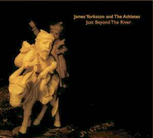 Cover - James Yorkston & The Athletes: Just Beyond The River