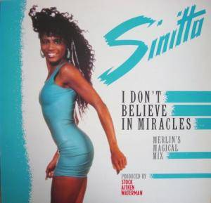 "Sinitta: I Don't Believe In Miracles (12"") - Bild 1"