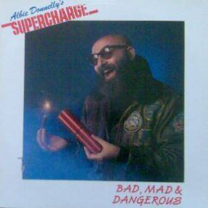 Albie Donnelly's Supercharge: Bad, Mad & Dangerous - Cover