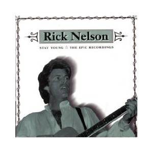 Ricky Nelson: Stay Young - The Epic Recordings - Cover