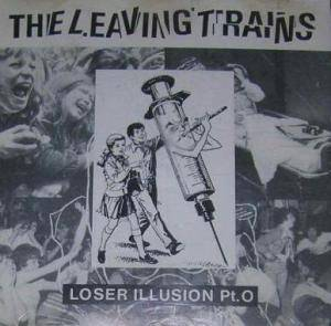 The Leaving Trains: Loser Illusion Pt.0 - Cover