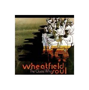 The Guess Who: Wheatfield Soul - Cover
