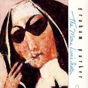 Cover - Graham Parker: Mona Lisa's Sister, The