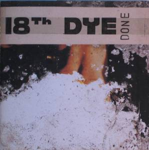 18th Dye: Done - Cover