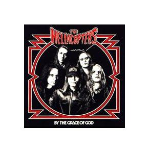 The Hellacopters: By The Grace Of God - Cover