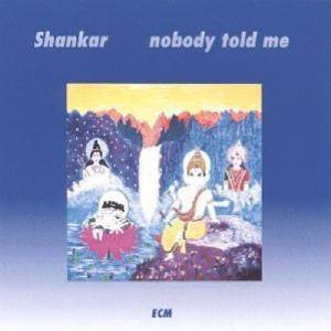 Cover - Shankar: Nobody Told Me