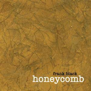 Cover - Frank Black: Honeycomb