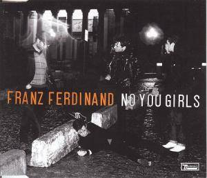 Franz Ferdinand: No You Girls - Cover