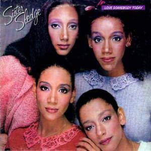 Cover - Sister Sledge: Love Somebody Today
