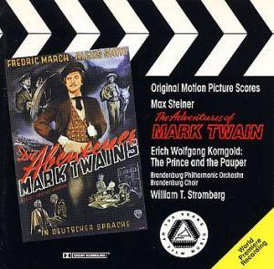 Max Steiner: Adventures Of Mark Twain & The Prince And The Pauper, The - Cover