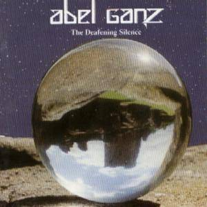 Cover - Abel Ganz: Deafening Silence, The