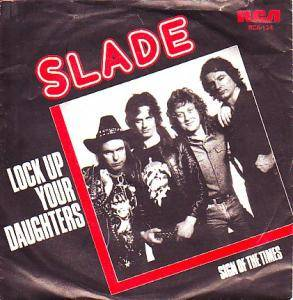 Slade: Lock Up Your Daughters - Cover