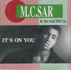 "M.C. Sar & The Real McCoy: It's On You (3""-CD) - Bild 1"