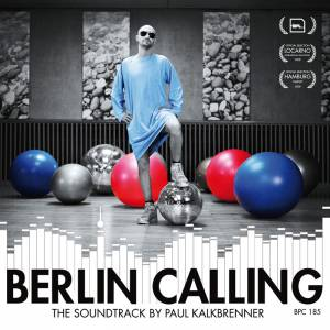 Paul Kalkbrenner: Berlin Calling (CD) - Bild 1