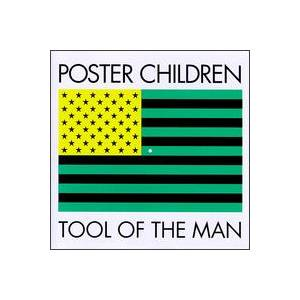 Poster Children: Tool Of The Man - Cover