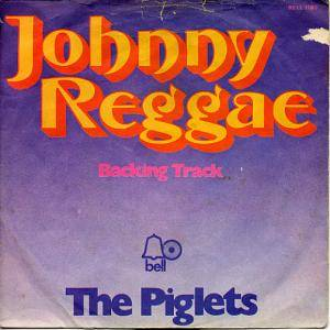 Cover - Piglets, The: Johnny Reggae