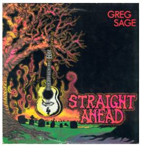Greg Sage: Straight Ahead - Cover