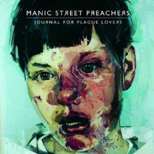 Cover - Manic Street Preachers: Journal For Plague Lovers