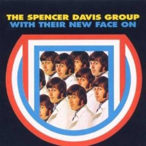 Cover - Spencer Davis Group, The: With Their New Face On
