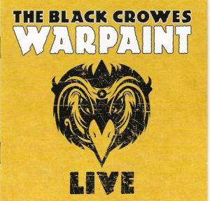 The Black Crowes: Warpaint Live - Cover