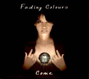 Cover - Fading Colours: Come